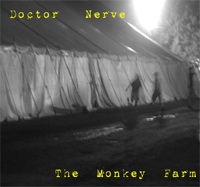 Doctor Nerve The Monkey Farm CD front cover art